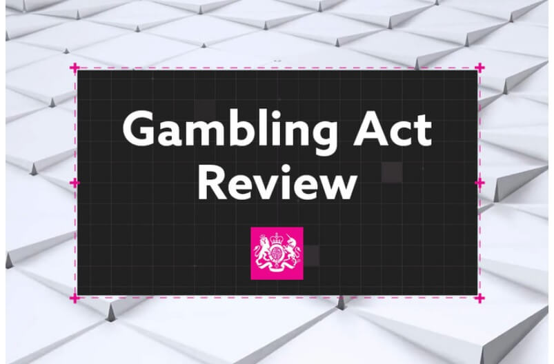 UK Gambling Act Review