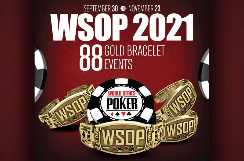 World Series of Poker (WSOP) 2021